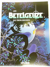 Leo BETELGEUZE # 2 Die Überlebenden ( Epsilon , Softcover ) Z 0-1