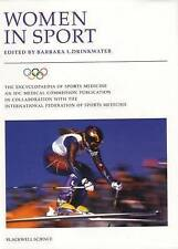 Women in Sport: Volume VIII of the Encyclopaedia of Sports Medicine,-ExLibrary
