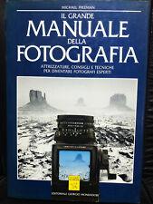 FREEMAN - IL GRANDE MANUALE DELLA FOTOGRAFIA 1988 Le guide Airone - Mondadori