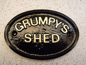GRUMPY SHED - HOUSE DOOR PLAQUE SIGN GARDEN (Gold or Silver Lettering)