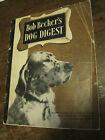 VTG 1947 Bob Becker's Dog Digest Illustrated Guide to All Popular Dog Breeds-PBK