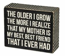 """Mother is Best Friend I Ever Had Box Sign Primitives Kathy 5"""" x 4"""""""
