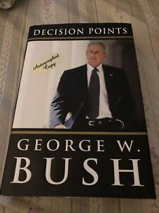 Decision Points SIGNED by George W. Bush (2010, Hardcover, 1st)