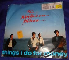 MB1302 The Northern Pikes Love Will Break Out / Things I Do For Money 45 RPM