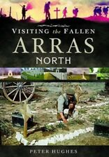 VISITING THE FALLEN : ARRAS NORTH  - SPECIAL OFFER PRICE BOOK .