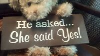 He Asked She Said YES Home Wall Love Wedding Decor Chocolate Wood Sign 4-3/4x12