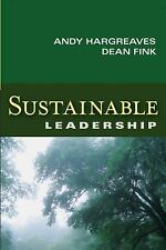 Sustainable Leadership: By Hargreaves, Andy, Fink, Dean