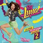 VOL.2) SOY LUNA: LA VIDA ES UN SUENO 2 (STAFFEL 2 -ELENCO DE SOY LUNA CD NEU