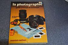 LA PHOTOGRAPHIE Guide Pratique Technique illustré par Andrew Hawkins & Dennis Av