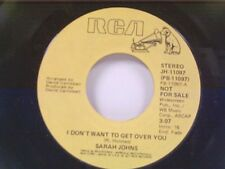 "SARAH JOHNS ""I DON'T WANT TO GET OVER YOU / MONO"" 45 MINT PROMO"