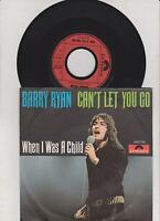 """7 """" Single Barry Ryan -  Can´t let you go"""