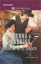 Printer in Petticoats (Harlequin Historical)-ExLibrary