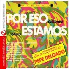 LA ORCHESTA DE PEPE DELGADO/PEPE DELGADO - POR ESO ESTAMOS COMO ESTAMOS NEW CD