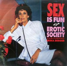 """7"""" 1989 M -! EROTIC Society/Erika Berger: sex is fun"""