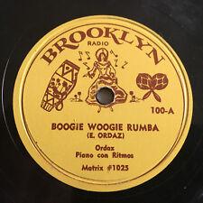 EVERARDO ORDAZ Boogie Woogie Rumba BROOKLYN RADIO 78 rpm Jukebox Record #100