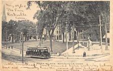 PARK PLACE Rockville, Connecticut Trolley 1906 Vintage Albertype Postcard