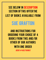LOT SUE GRAFTON; HC; DJ; LIKE NEW; GIFT QUALITY; PICK MIN OF 4 @ $2.75 EACH