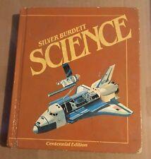 Silver Burdett Science: Centennial Edition Textbook
