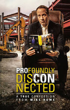 Profoundly Disconnected:A True Confession from Mike Rowe (PAPERBACK EDITION)