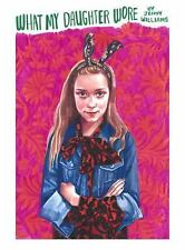 What My Daughter Wore by Jennifer Williams (2014, Paperback) Art Book