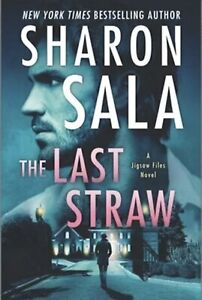 The Last Straw by Sharon Sala: New