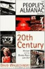 The People's Almanac Presents The 20th Century: History With The Boring Parts L