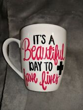 It's A Beautiful Day To Save Lives Cup/Mug nurse/doctor/emt/fireman