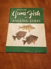 POPULAR GAME FISH AND ANGLING LURES by The Stackpole Company (Soft/Illus) [1953]