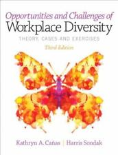 Opportunities and Challenges of Workplace Diversity by Harris Sondak and...