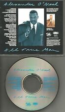 ALEXANDER O'NEAL All true man 4TRX w/ 3 MIXES & INSTRUMENTAL PROMO DJ CD Single