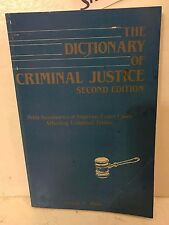 THE DICTIONARY OF CRIMINAL JUSTICE SECOND EDITION GEORGE E. RUSH USED