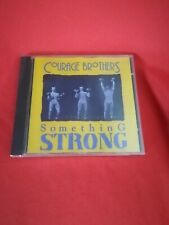 COURAGE BROTHERS - Something Strong