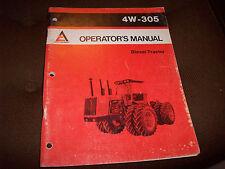 Original Allis-Chalmers 4W-305 Tractor Operator's Manual