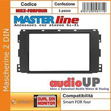 MASCHERINA ADATTATORE AUTORADIO 2 DIN SMART FOR FOUR DAL 2004 AL 2006 DUE DIN