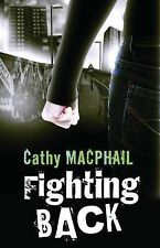 Fighting Back, Catherine MacPhail, New Book