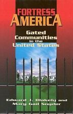 Fortress America: Gated Communities in the United States, Blakely, Edward J., Sn