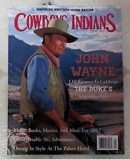 COWBOYS & INDIANS Duke's Legendary Life JOHN WAYNE January 2017 INSPIRING WEST