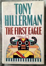 The First Eagle * Tony Hillerman * HC/DJ 1st/1st SIGNED