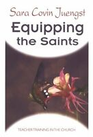 Equipping the Saints: Teacher Training in the Chur