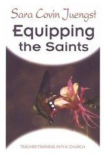 Equipping the Saints: Teacher Training in the Chur