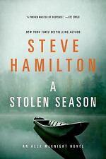 Alex Mcknight Novels: A Stolen Season 7 by Steve Hamilton (2014, Paperback)