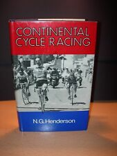 Continental Cycle Racing by N.G.Henderson - First Edition 1970 - Mint