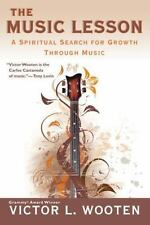 Music Lesson : A Spiritual Search for Growth Through Music by Victor L. Wooten (