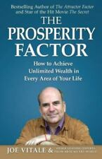 The Prosperity Factor: How to Achieve Unlimited Wealth in Every Area of Your Lif