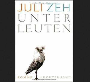 Unterleuten: Roman von Juli Zeh + BONUS + Schnelle lieferung 🔥