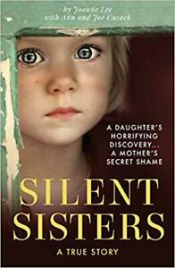 BEST Silent Sisters About The Author This Is Joanne Lee S First Book Jo UK STOC