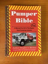 Pumper Bible; A Manual For All In The Septic Tank Pumping Industry
