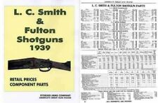 LC Smith 1939 and Fulton Shotguns (Stoeger Arms abridgement)