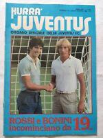 HURRA' JUVENTUS N. 7-8 LUGLIO 1981 PAOLO ROSSI ALLA JUVE BONINI RADUNO DINO ZOFF