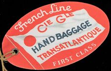 VINTAGE CGT FRENCH LINE TRANSATLANTIQUE HAND BAGGAGE LUGGAGE TAG CRUISE SHIP !